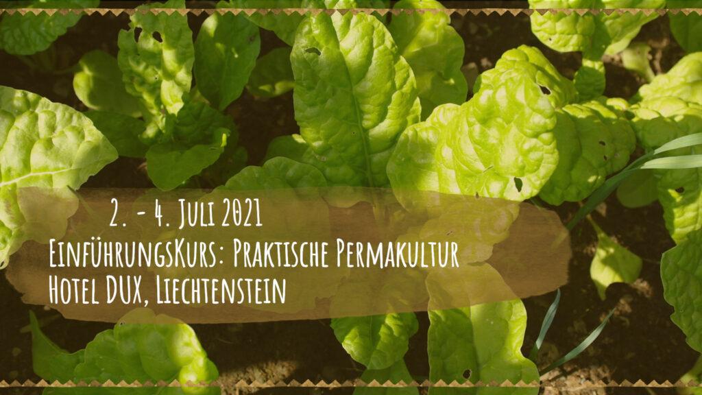 Einführungskurs: Praktische Permakultur, Hotel Dux, Liechtenstein 2. - 4. Juli 2021